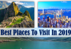 Best Places To Visit from different places in the world that put travelers senses into override we have brought you the top 7 bets places to travel in 2019