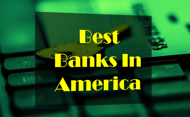 Best banks in US in 2019,JPMorgan Chase & Co,Citigroup Inc,Morgan Stanley,Bancorp,Goldman Sachs Group Inc,Bank of America Corp
