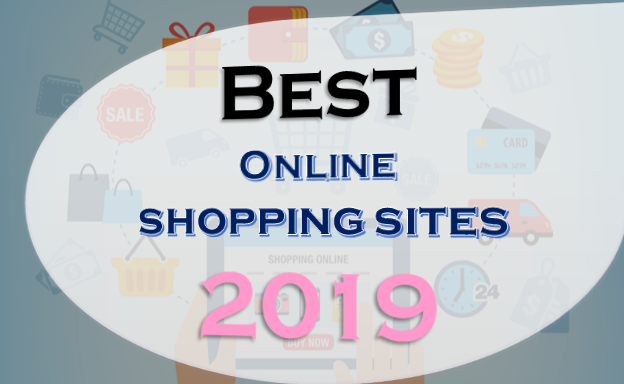 Best online shopping site,top 7 Best sites for online shopping 2019,Amazone, Shop .com, Alibaba. com ,Bestbuy.com,Target.com,Ebay.com,Walmart