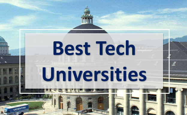Best tech universities 2019,Ecile Polytechnique Federal De Lausanne,Swiss Federal Institute Of Technology,California Institute Of Technology
