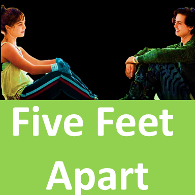 Five Feet Apart,  BEST 2019 MOVIES
