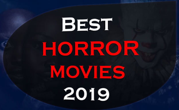 Horror Movies 2019,Top 7 Best Anticipated Horror Movies 2019,Happy Death Day 2U,Us,Pet Sematary,Hellboy,The Curse Of La Llorona,47 Meters Down Uncaged