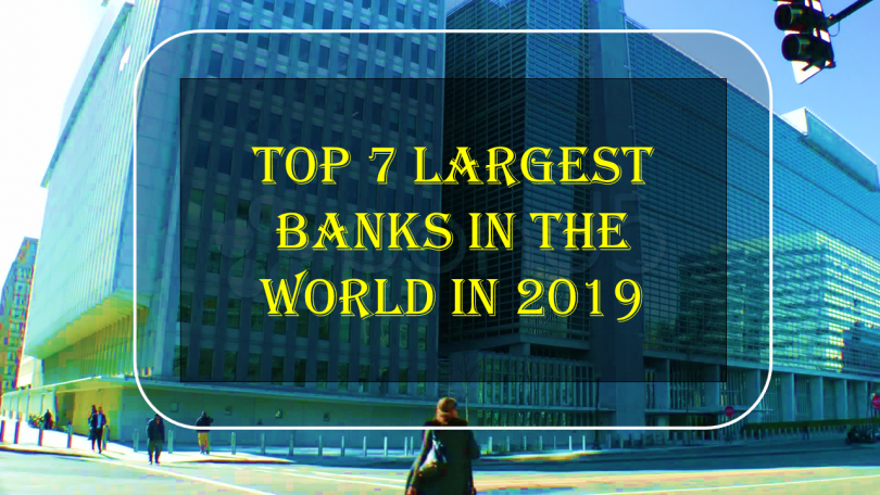 Largest Banks In 2019 In The World ,Industrial And Commercial Bank Of China,HSBC,Mitsubishi Ufj Financial Group,Agricultural Bank Of China,Jpmorgan Chase