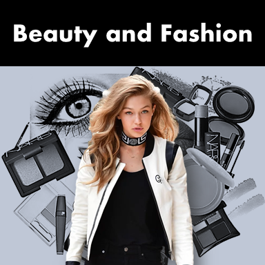 Beauty and Fashion