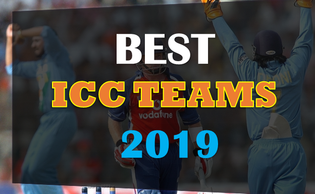 Best ICC World Cup 2019 Teams,all on your radar one by one the bestICC world cup 2019 teams,Australia,New-Zealand,Pakistan,England,India