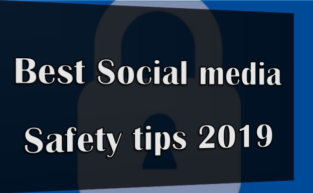 Social Media Safety Tips 2019, Top 7 Tips To Stay Safe Online,Strong Password,Log Off,Antivirus Software,Privacy Policy,Password Protect Your Device.