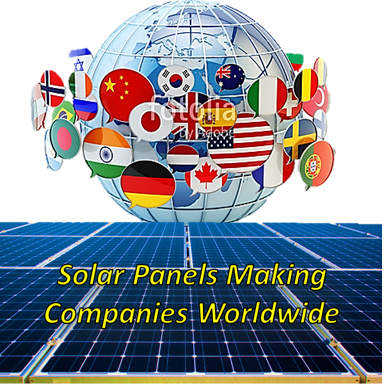 Solar Panels Making Companies Worldwide, Best Solar Panels 2019, Top 7 Solar Panels Manufecturing Companies, A wide range of solar manufacturing companies' import the equipment