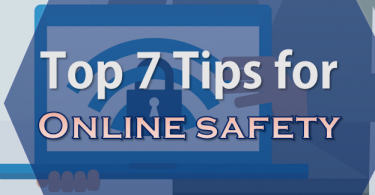 Tips To Stay Safe Online 2019 ,Top 7 Best WaysTo Stay Safe Online,Boosting the Network Security,Latest Scams,Safe Surfing,how to stay safe online easy