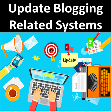 Update Blogging Related Systems,,New Blogging Tips 2019,Top 7 Best Blogging Practices for 2019, Always Look SEO Changes, Shake Your Social Promotion,Try To Use Long Form Content
