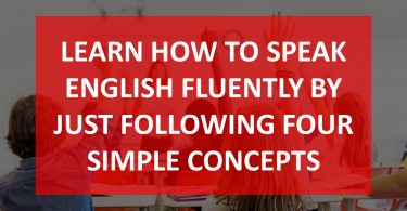 How to learn English,How to improve English speaking skills,How to speak English fluently